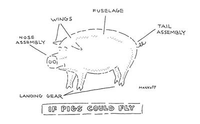 Pig Drawing - If Pigs Could Fly by Robert Mankoff