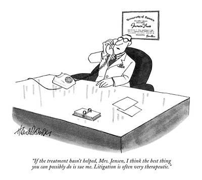 If The Treatment Hasn't Helped Art Print by J.B. Handelsman