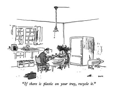 If There Is Plastic On Your Tray Art Print