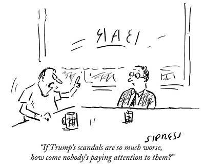 If Trump's Scandals Are So Much Worse How Come Art Print