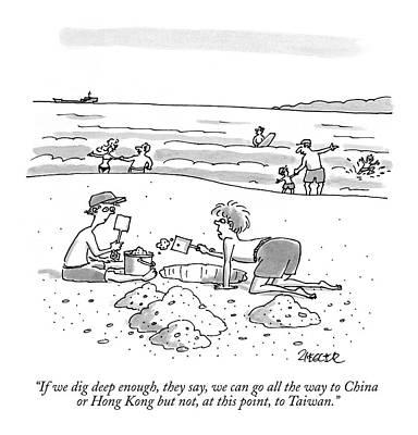 If We Dig Deep Enough Art Print