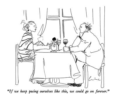 Dating Drawing - If We Keep Pacing Ourselves Like This by Richard Cline