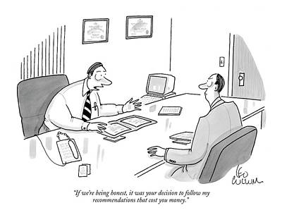 Decision Drawing - If We're Being Honest by Leo Cullum