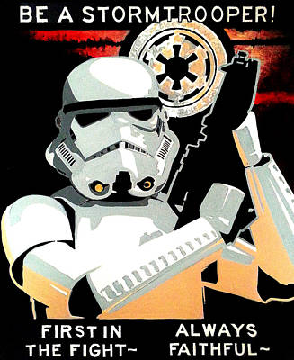 Stormtrooper Painting - If You Can't Beat Them Join Them by Steve Benton