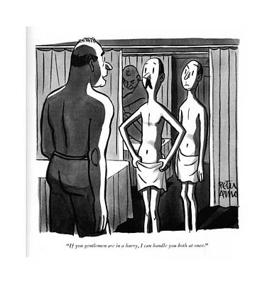 If You Gentlemen Are In A Hurry Art Print by Peter Arno