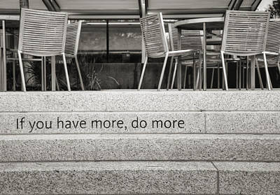 If You Have More Do More Art Print by Ricky Barnard