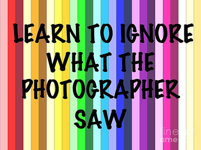 Ignore The Photographer  Art Print by Rob Hawkins