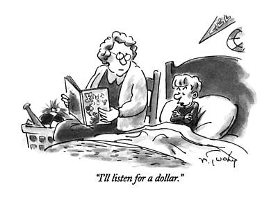I'll Listen For A Dollar Art Print