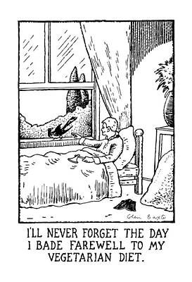 My Bed Drawing - I'll Never Forget The Day I Bade Farewell by Glen Baxter