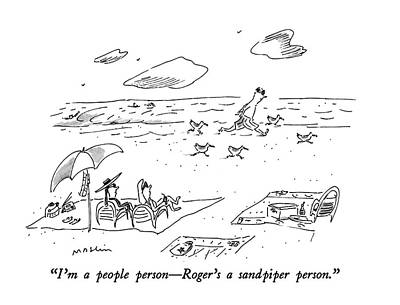 Sandpiper Drawing - I'm A People Person - Roger's A Sandpiper Person by Michael Maslin