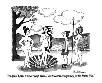 Venus Drawing - I'm Afraid I Have To Recuse Myself by J.B. Handelsman