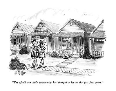 Sin Drawing - I'm Afraid Our Little Community Has Changed A Lot by Warren Miller