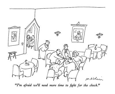 I'm Afraid We'll Need More Time To Fight Art Print by Michael Maslin