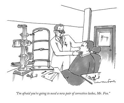Ophthalmologist Drawing - I'm Afraid You're Going To Need A New Pair by Michael Crawford
