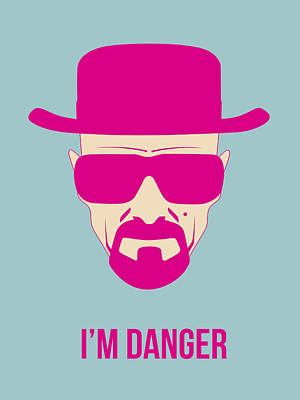 Heisenberg Drawing - I'm Danger Poster 2 by Naxart Studio
