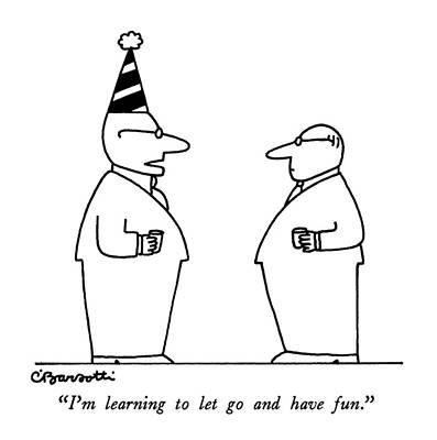 Glass Drawing - I'm Learning To Let Go And Have Fun by Charles Barsotti