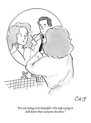 Mirror Drawing - I'm Not Trying To Be Beautiful by Carolita Johnson