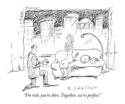I'm Rich, You're Thin. Together, We're Perfect Art Print