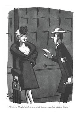 Drawing - I'm Sorry, Miss, But You'll Have To Get by Peter Arno