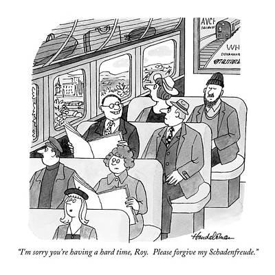 Train Drawing - I'm Sorry You're Having A Hard Time by J.B. Handelsman