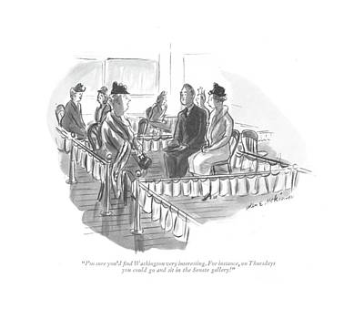 I'm Sure You'd ?nd Washington Very Interesting Art Print by Helen E. Hokinson