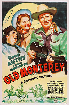 Autry Photograph - In Old Monterey, Us Poster, From Left by Everett