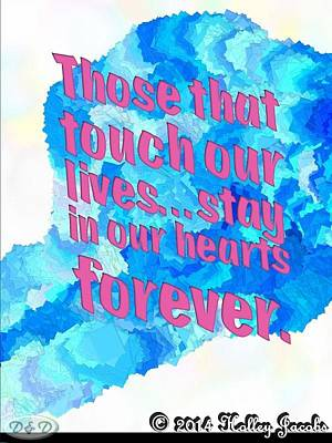 Mixed Media - In Our Hearts Forever by Holley Jacobs