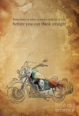 Motorcycle Drawing - Indian Motorcycle Quote by Pablo Franchi