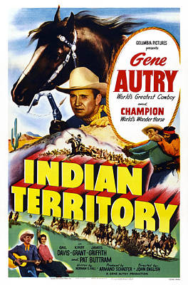 Autry Photograph - Indian Territory, Us Poster, Gene Autry by Everett