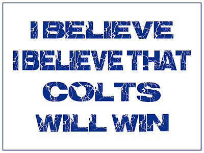 I Phone Covers Photograph - Indianapolis Colts I Believe by Joe Hamilton