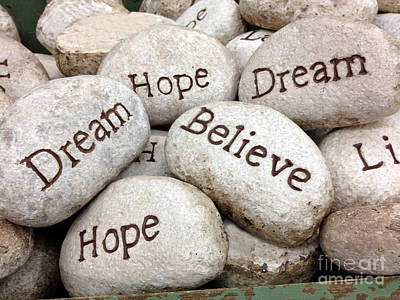 Inspirational Art - Dream Hope Believe Live Typography - Words Of Faith Art Print by Kathy Fornal