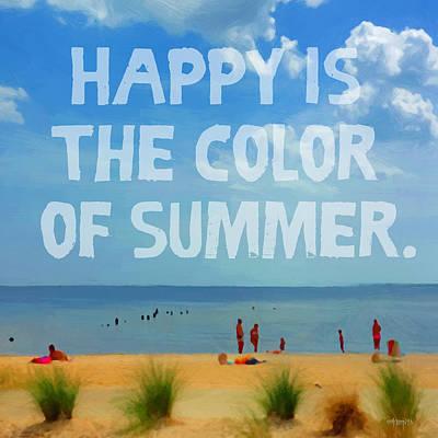 Photograph - Inspirational Beach Seashore Summer Happy Quote by Rebecca Korpita