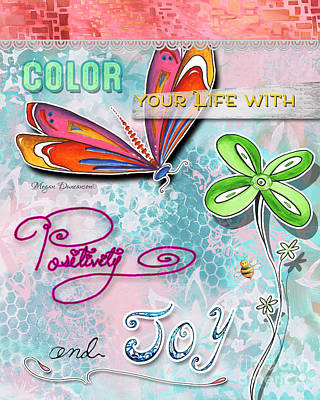 Inspire Painting - Inspirational Dragonfly Floral Art Colorful Uplifting Typography Art By Megan Duncanson by Megan Duncanson