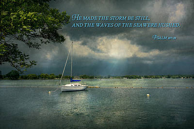 Photograph - Inspirational - Hope - Sailor - Psalm 107-29 by Mike Savad