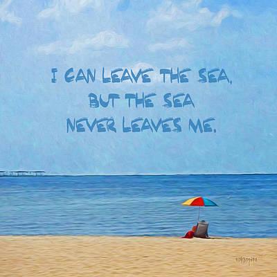 Seashore Quote Wall Art - Photograph - Inspirational Sea Quote Beach Seashore Coastal by Rebecca Korpita