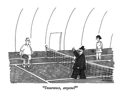 Tennis Drawing - Insurance, Anyone? by Mick Stevens