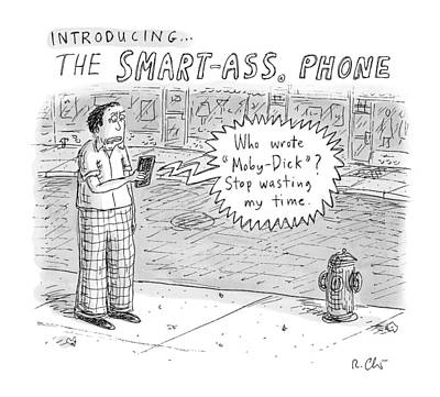 Ass Drawing - Introducing Smartass Phone -- A Cell Phone by Roz Chast