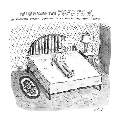 Healthy Drawing - Introducing The Tofuton 'the All-natural by Roz Chast