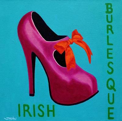 Irish Burlesque Shoe    Print by John  Nolan