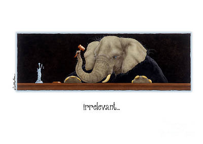 Lawyer Painting - Irrelevant... by Will Bullas