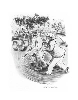 Is Mr. Baruch In? Art Print by Garrett Price