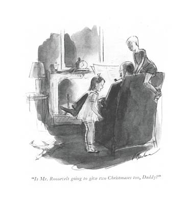 Is Mr. Roosevelt Going To Give Two Christmases Art Print