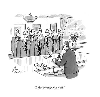 Grand Hotels Drawing - Is That The Corporate Rate? by Leo Cullum
