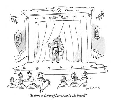 Theatre Drawing - Is There A Doctor Of Literature In The House? by Michael Maslin