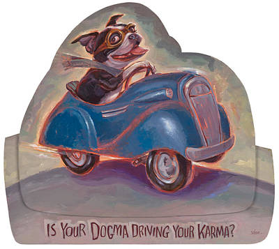 Philosophical Painting - Is Your Dogma Driving Your Karma by Shawn Shea
