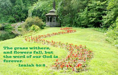 Photograph - Isaiah 40 Verse 8 Gazebo by Richard Bryce and Family