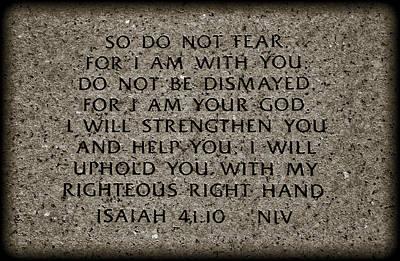 Bible Verse Wall Art - Photograph - Isaiah 41 10 by Ricky Barnard