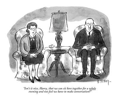 Barney Drawing - Isn't It Nice by Barney Tobey