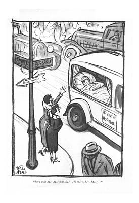 Recognize Drawing - Isn't That Mr. Moiglethoid? Hi by Peter Arno