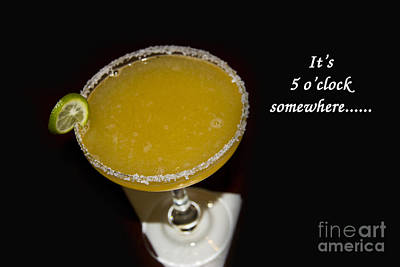 It Is Five O-clock Somewhere Art Print